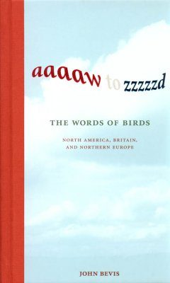 Aaaaw to Zzzzzd: The Words of Birds