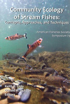 Community Ecology of Stream Fishes