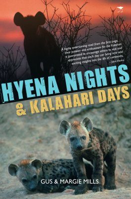 Hyena Nights and Kalahari Days