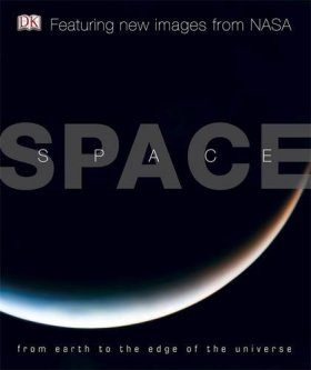 Space: From Earth to the Edge of the Universe
