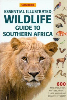 Essential Illustrated Wildlife Guide to Southern Africa
