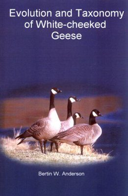 Evolution and Taxonomy of White-Cheeked Geese