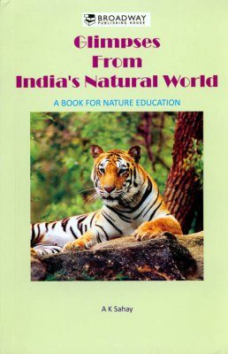Glimpses from India's Natural World