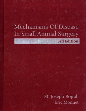 Mechanisms of Disease in Small Animal Surgery
