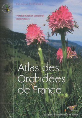 Atlas des Orchidées de France [Atlas of Orchids of France]