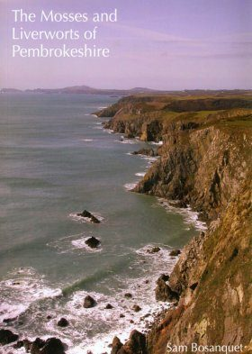 The Mosses and Liverworts of Pembrokeshire