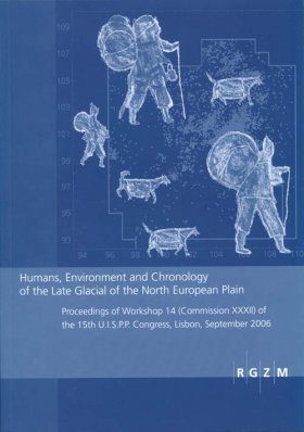 Humans, Environment and Chronology of the Late Glacial of the North European Plain