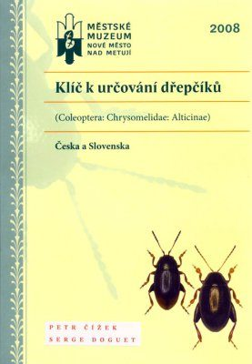 Klíč k Určování Dřepčíků (Coleoptera: Chrysomelidae: Alticinae) Česka a Slovenska [Key to Determining Flea Beetles (Coleoptera: Chrysomelidae: Alticinae) of the Czech Republic and Slovakia]