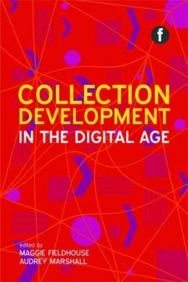 Collection Development in the Digital Age