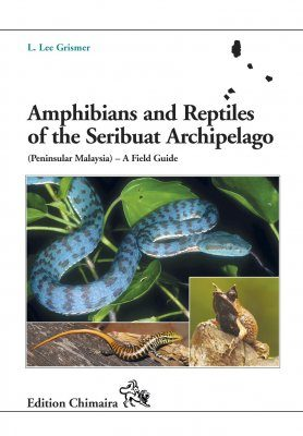 Amphibians and Reptiles of the Seribuat Archipelago (Peninsular Malaysia)