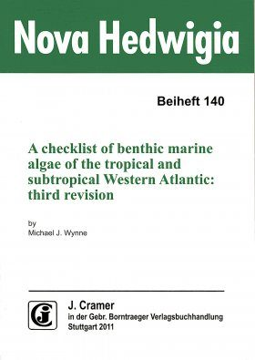 A Checklist of Benthic Marine Algae of the Tropical and Subtropical Western Atlantic (Third Revision)