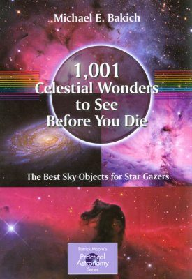 1001 Celestial Wonders to See Before You Die