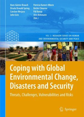 Coping with Global Environmental Change, Disasters and Security
