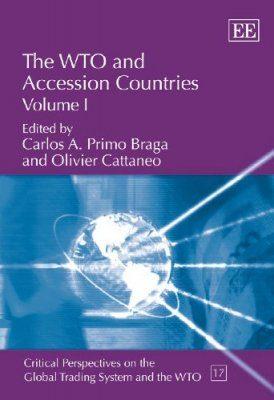 The WTO and Accession Countries (2-Volume Set)