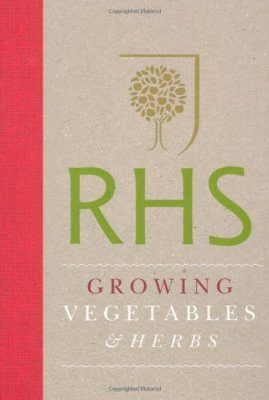 Royal Horticultural Society Growing Vegetables and Herbs