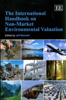 The International Handbook on Non-Market Environmental Valuation
