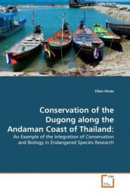 Conservation of the Dugong Along the Andaman Coast of Thailand