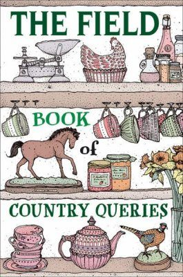 The Field Book of Country Queries