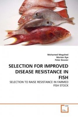 Selection for Improved Disease Resistance in Fish