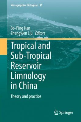 Tropical and Sub-Tropical Reservoir Limnology in China