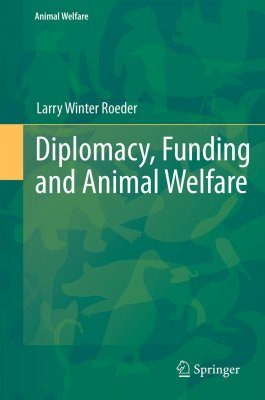 Diplomacy, Funding and Animal Welfare