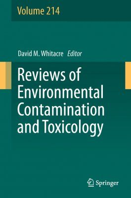 Reviews of Environmental Contamination and Toxicology Volume 214