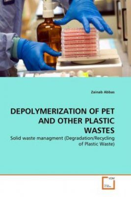 Depolymerization of PET and Other Plastic Wastes