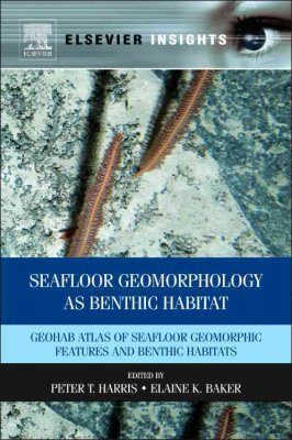 Seafloor Geomorphology as Benthic Habitat