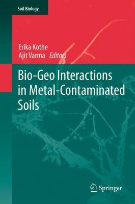 Bio-Geo-Interactions in Metal-Contaminated Soils