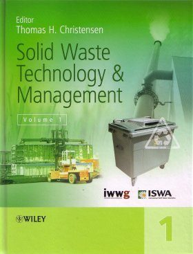 Solid Waste Technology and Management (2-Volume Set)