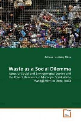 Waste as a Social Dilemma