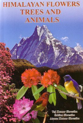Himalayan Flowers, Trees and Animals