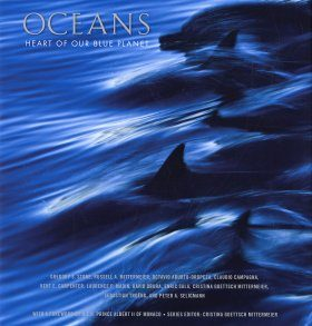 Oceans: Heart of Our Blue Planet