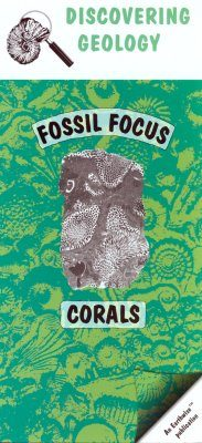 Corals: Fossil Focus Guide