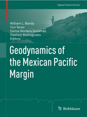 Geodynamics of the Mexican Pacific Margin