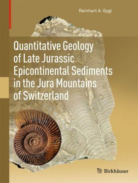 Quantitative Geology of Epicontinental Sediments of the Late Jurassic in the Jura Mountains of Switzerland