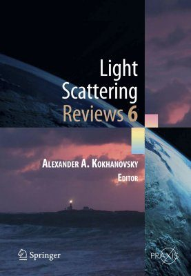Light Scattering Reviews 6
