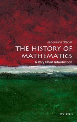 The History of Mathematics: A Very Short Introduction