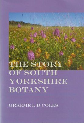 The Story of South Yorkshire Botany