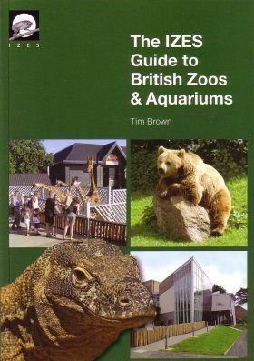 The IZES Guide to British Zoos and Aquariums