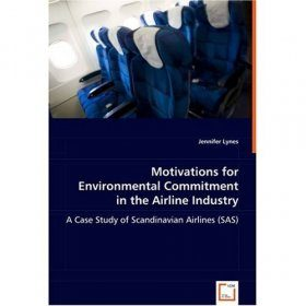 Motivations for Environmental Commitment in the Airline Industry