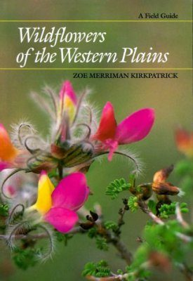 Wildflowers of the Western Plains: A Field Guide