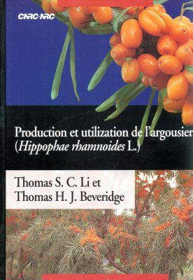 Production et Utilisation de l'Argousier (Hippophae rhamnoides L.) [Sea Buckthorn (Hippophae rhamnoides L): Production and Utilization]