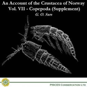 An Account of the Crustacea of Norway, Vol. VII: Copepoda (Supplemental)