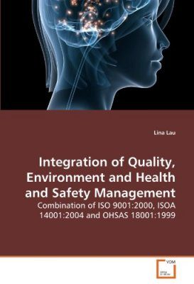 Integration of Quality, Environment and Health and Safety Management