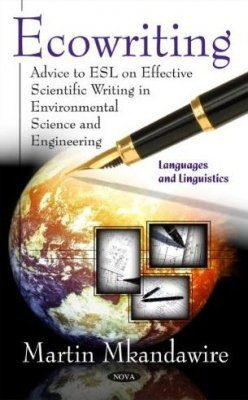 Ecowriting: Advice to ESL on Effective Scientific Writing in Environmental Science and Engineering