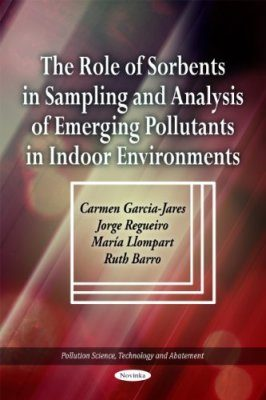 The Role of Sorbents in Sampling and Analysis of Emerging Pollutants in Indoor Environments