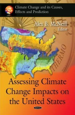 Assessing Climate Change Impacts on the United States