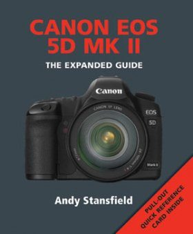Canon EOS 5D MK II - The Expanded Guide