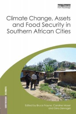 Climate Change, Assets and Food Security in Southern African Cities